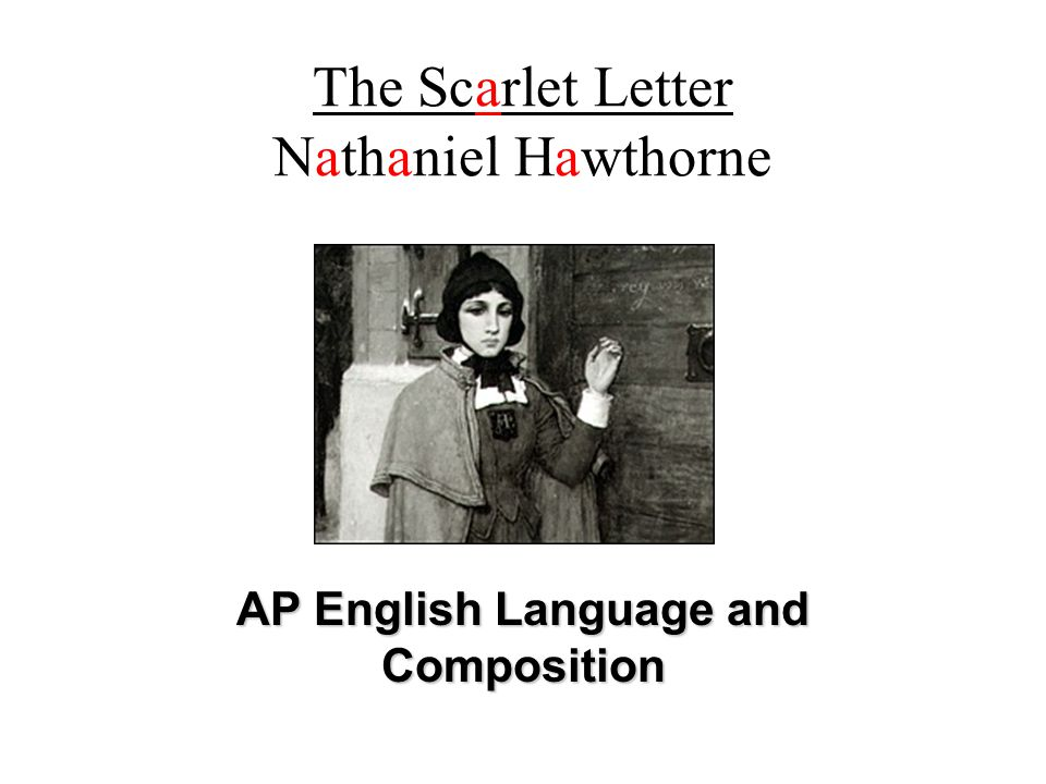 an analysis of nathaniel hawthorne the scarlet letter The scarlet letter, written in 1850 by nathaniel hawthorne, is about a puritan society in massachusetts the theme of this novel is largely sin, and how.