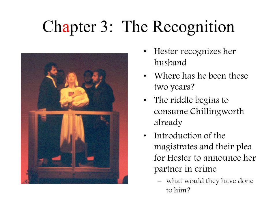 Chapter 3: The Recognition