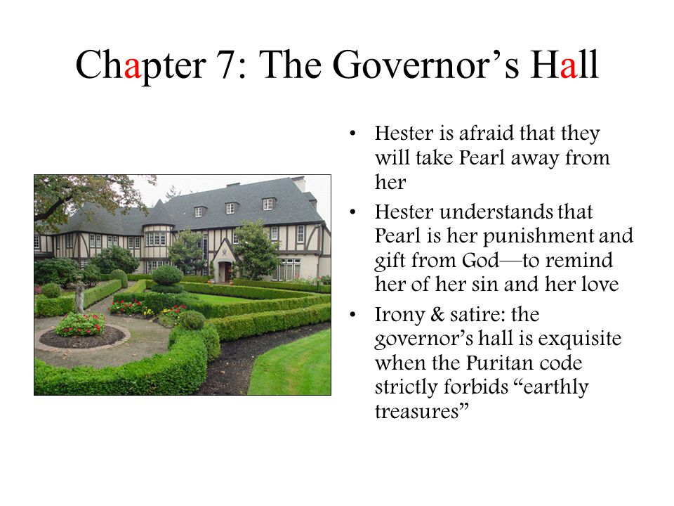 Chapter 7: The Governor's Hall