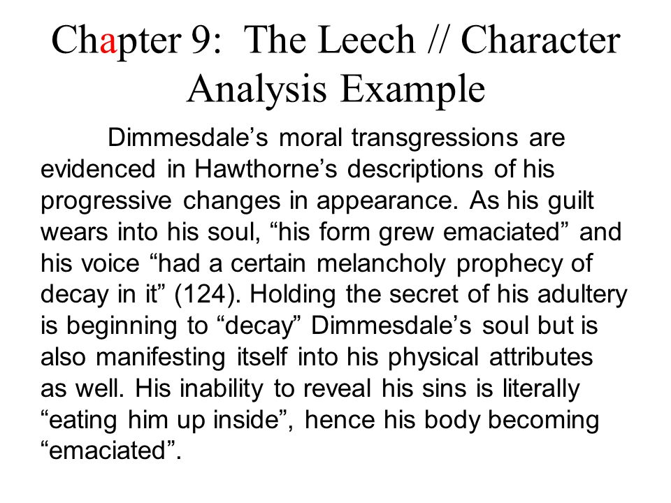 Chapter 9: The Leech // Character Analysis Example