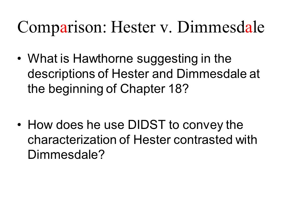 Comparison: Hester v. Dimmesdale