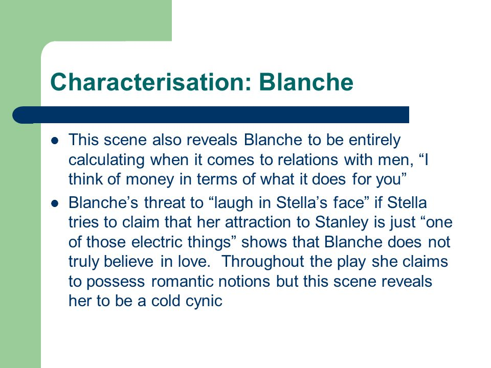 Characterisation: Blanche