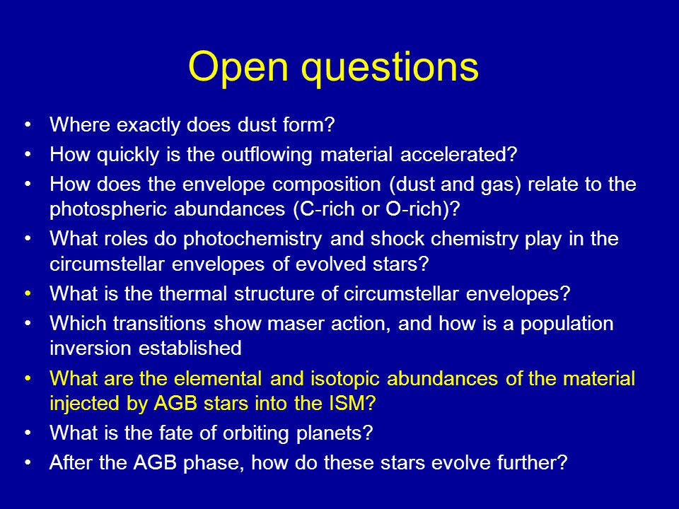 Open questions Where exactly does dust form