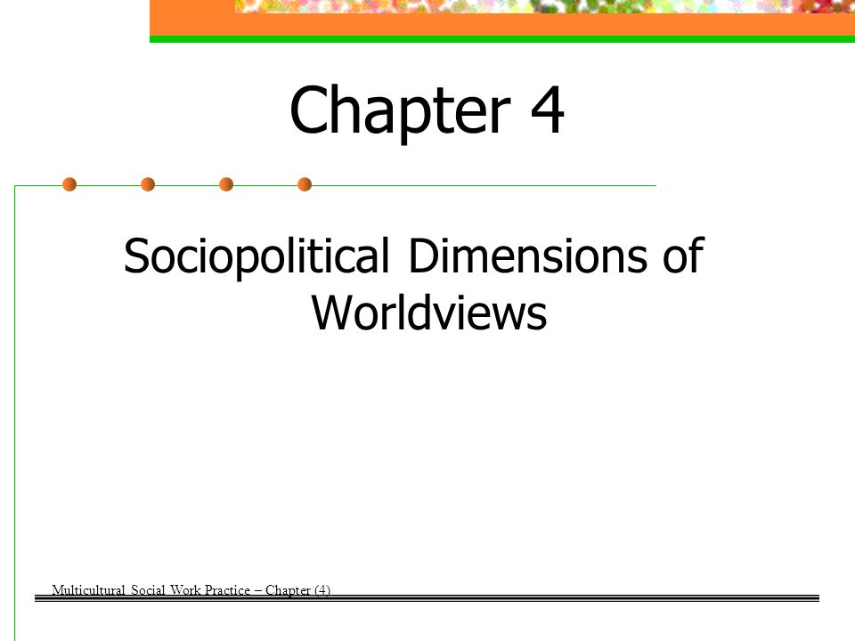 Sociopolitical Dimensions of Worldviews