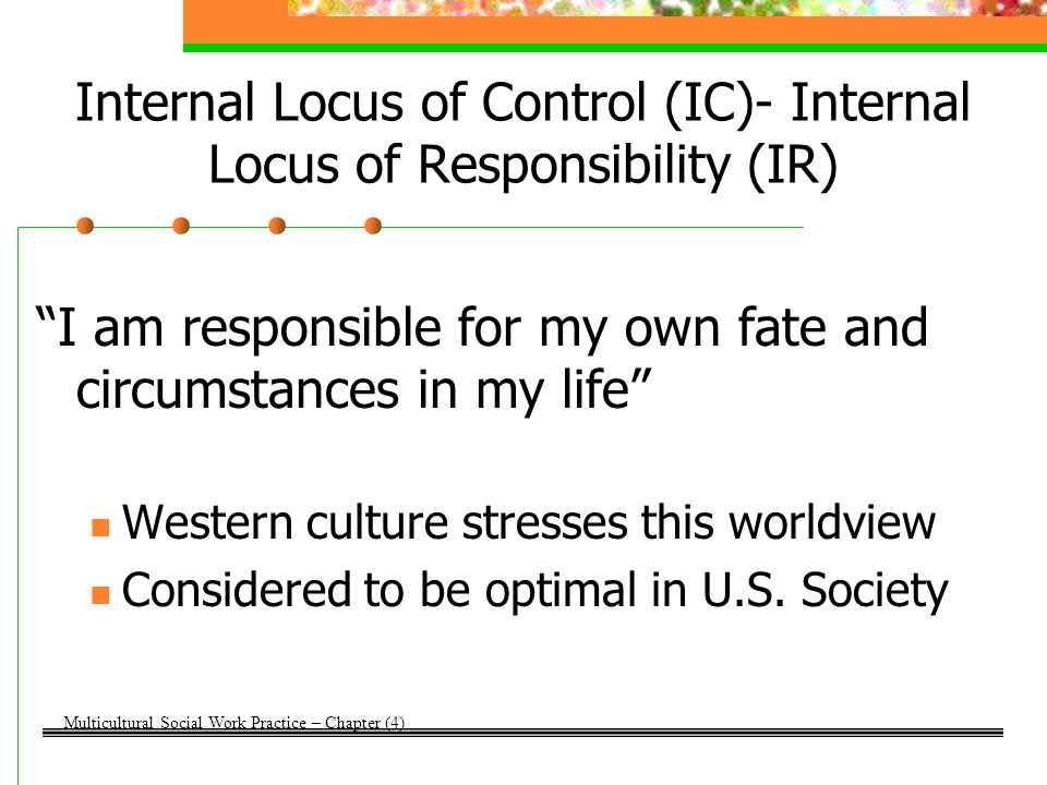 Internal Locus of Control (IC)- Internal Locus of Responsibility (IR)