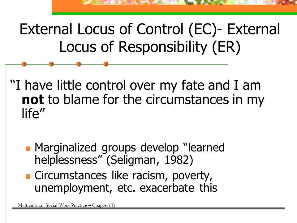 External Locus of Control (EC)- External Locus of Responsibility (ER)