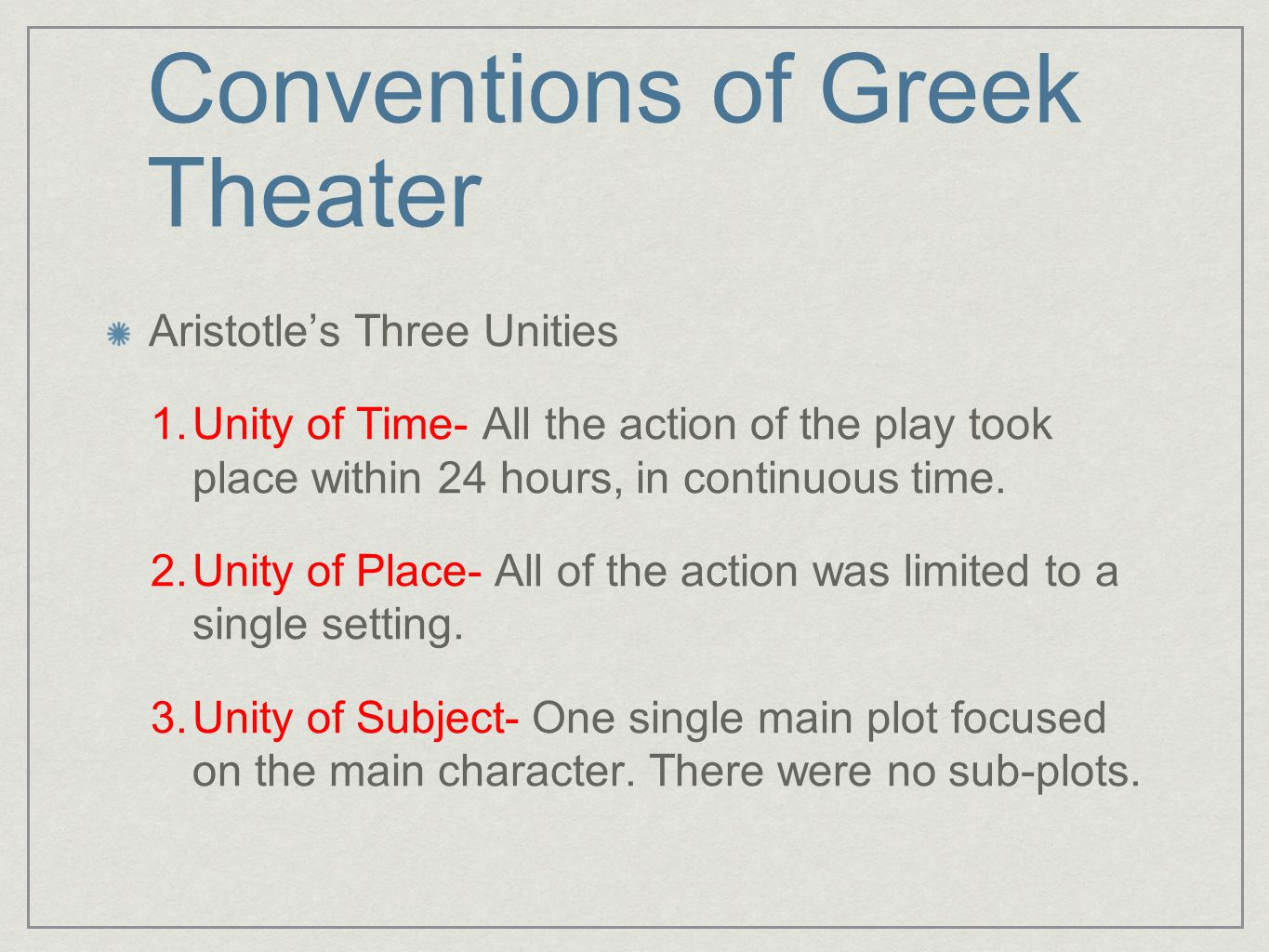 Conventions of Greek Theater
