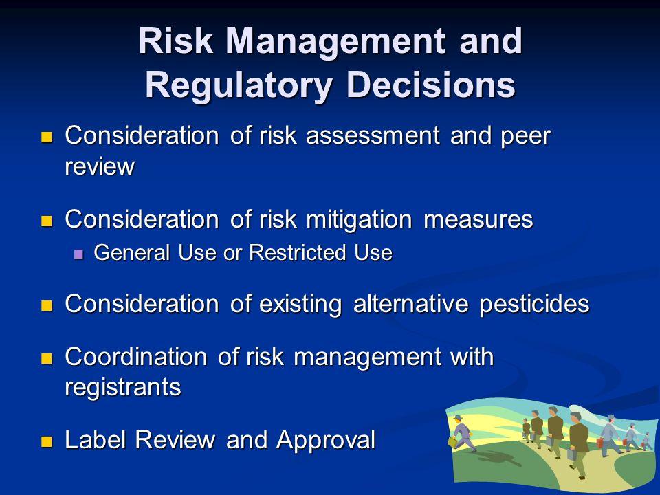 Risk Management and Regulatory Decisions