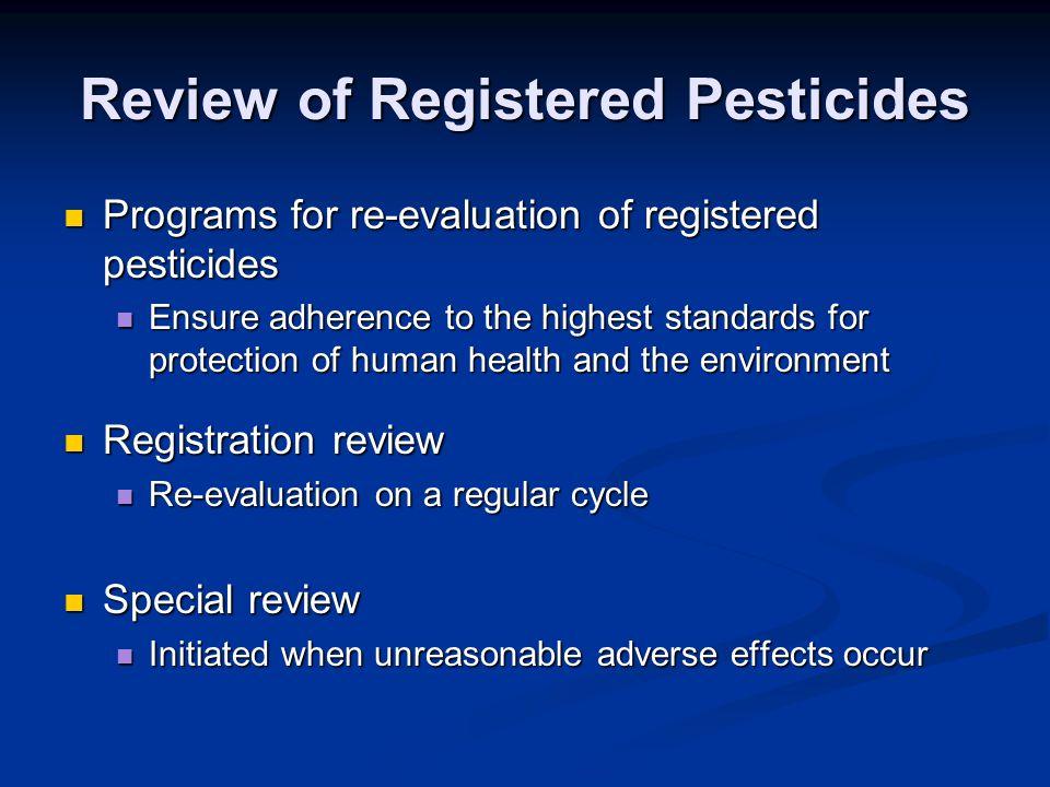 Review of Registered Pesticides