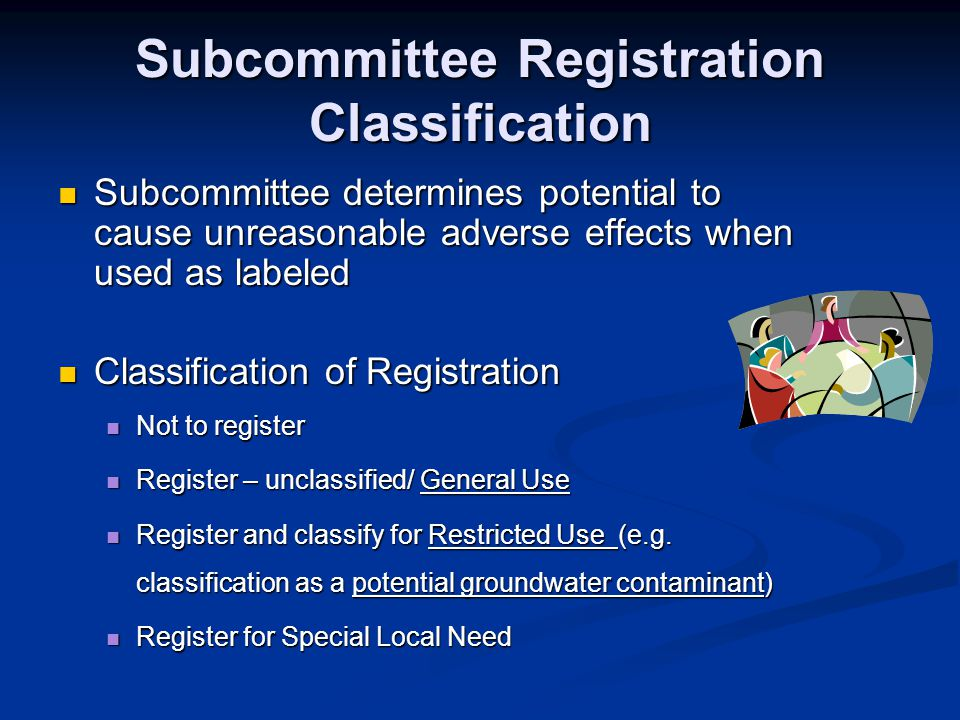 Subcommittee Registration Classification