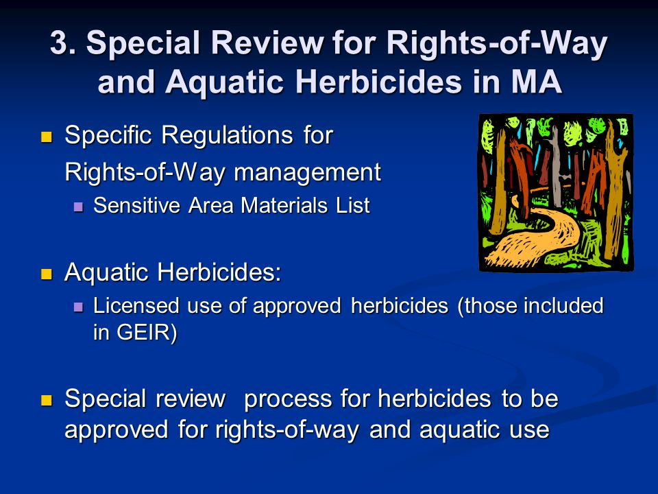 3. Special Review for Rights-of-Way and Aquatic Herbicides in MA