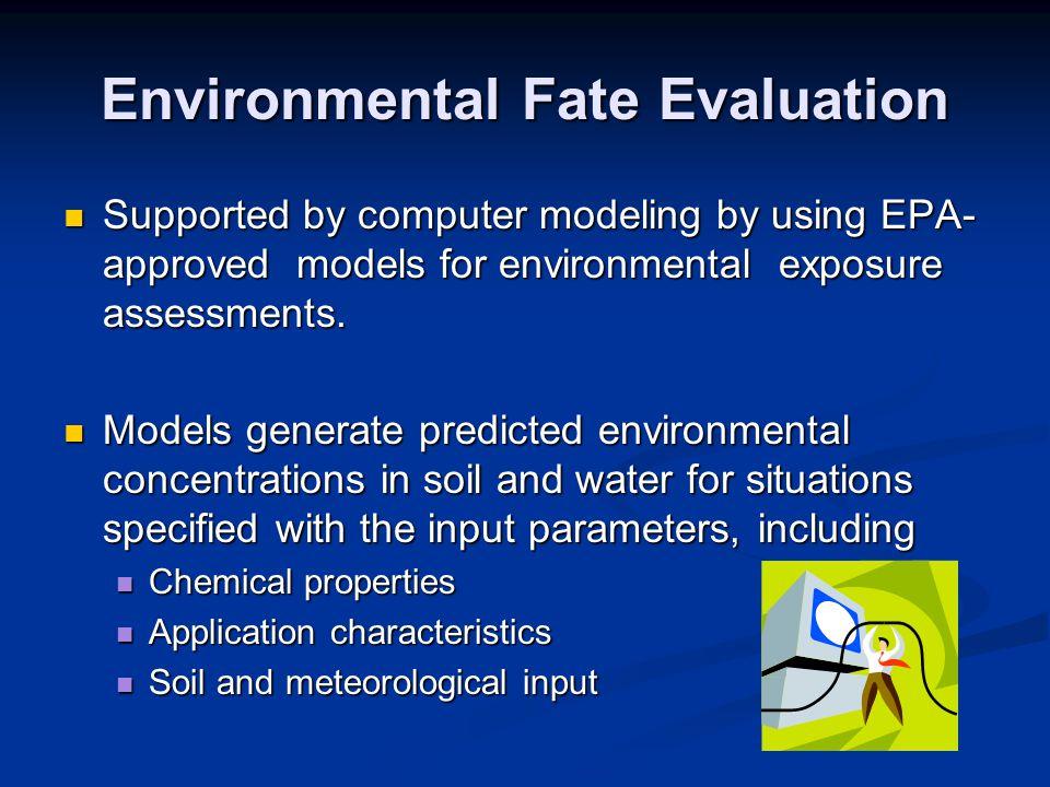 Environmental Fate Evaluation