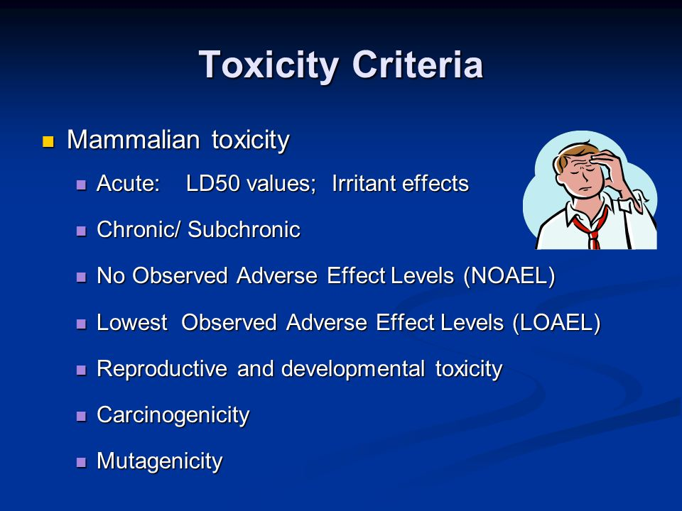 Toxicity Criteria Mammalian toxicity