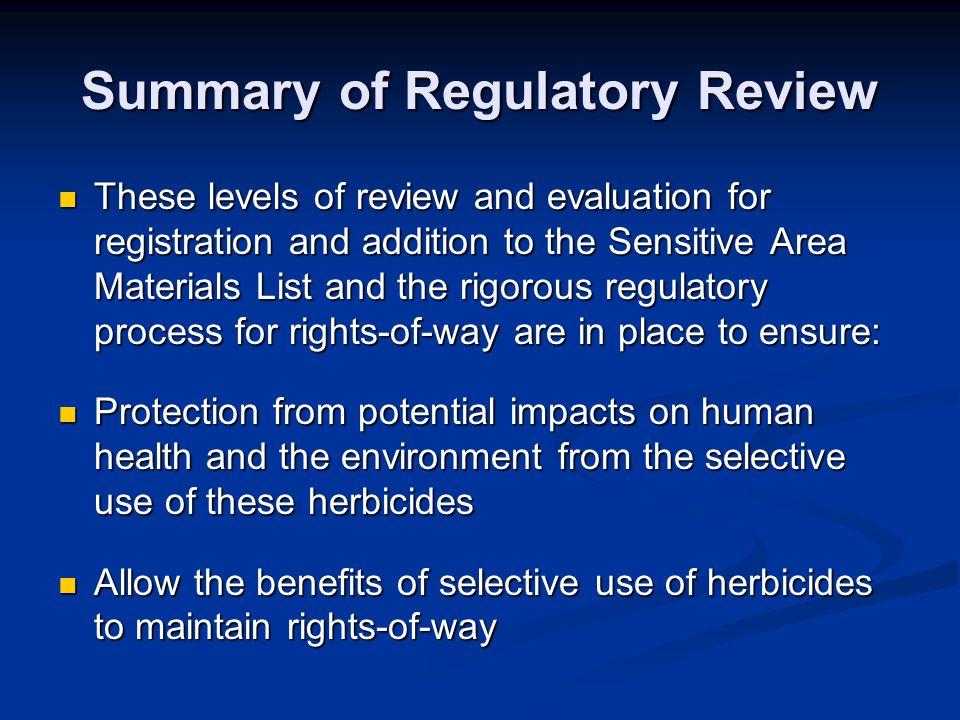Summary of Regulatory Review