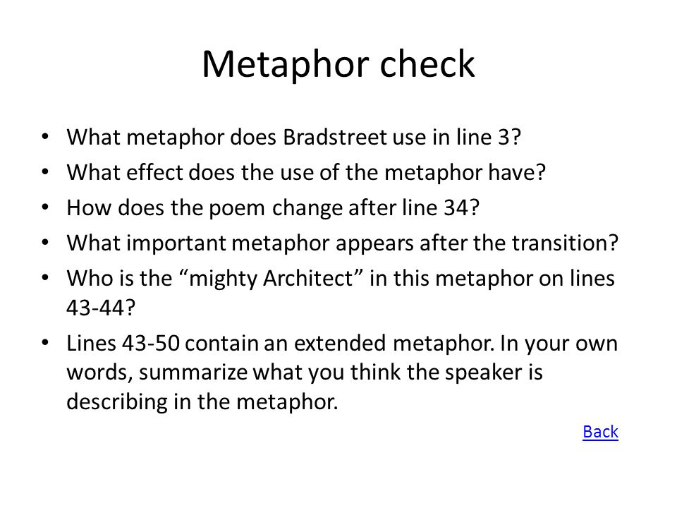 Metaphor check What metaphor does Bradstreet use in line 3