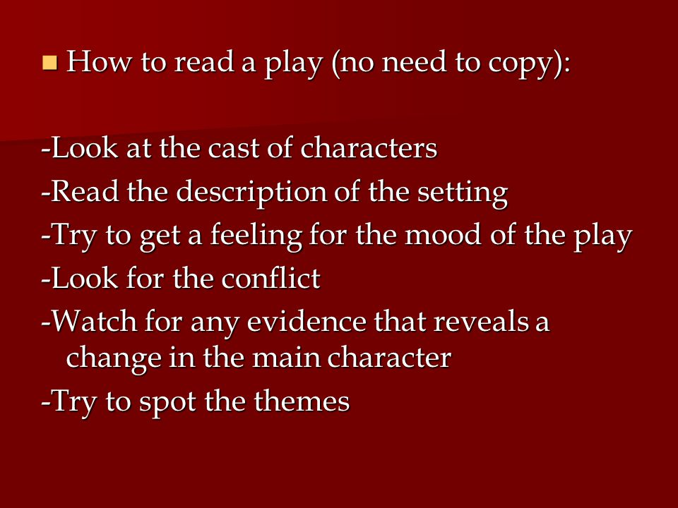 How to read a play (no need to copy):