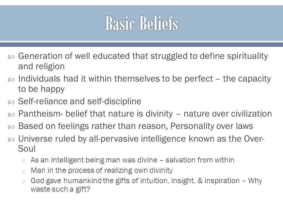Basic Beliefs Generation of well educated that struggled to define spirituality and religion.