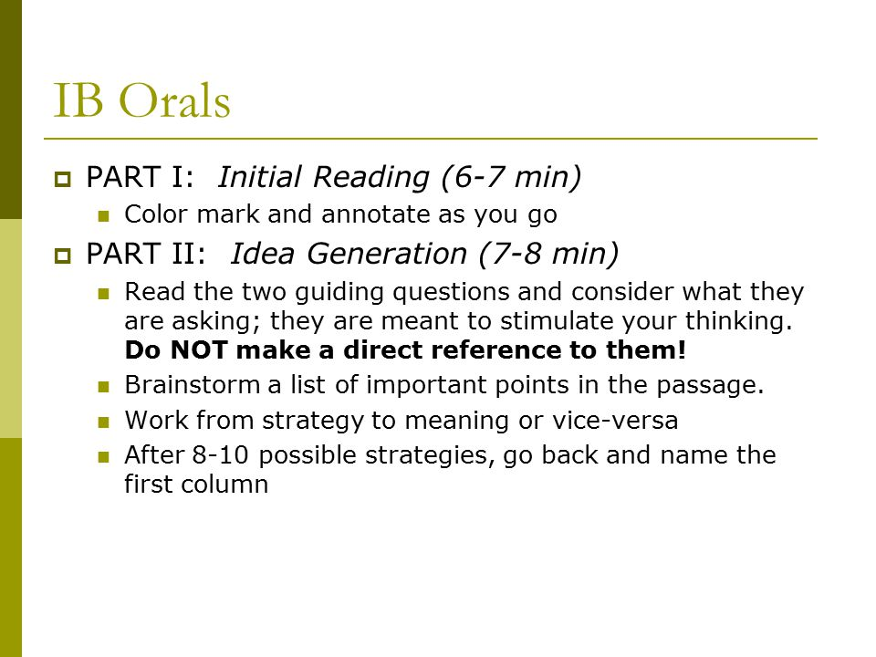 IB Orals PART I: Initial Reading (6-7 min)