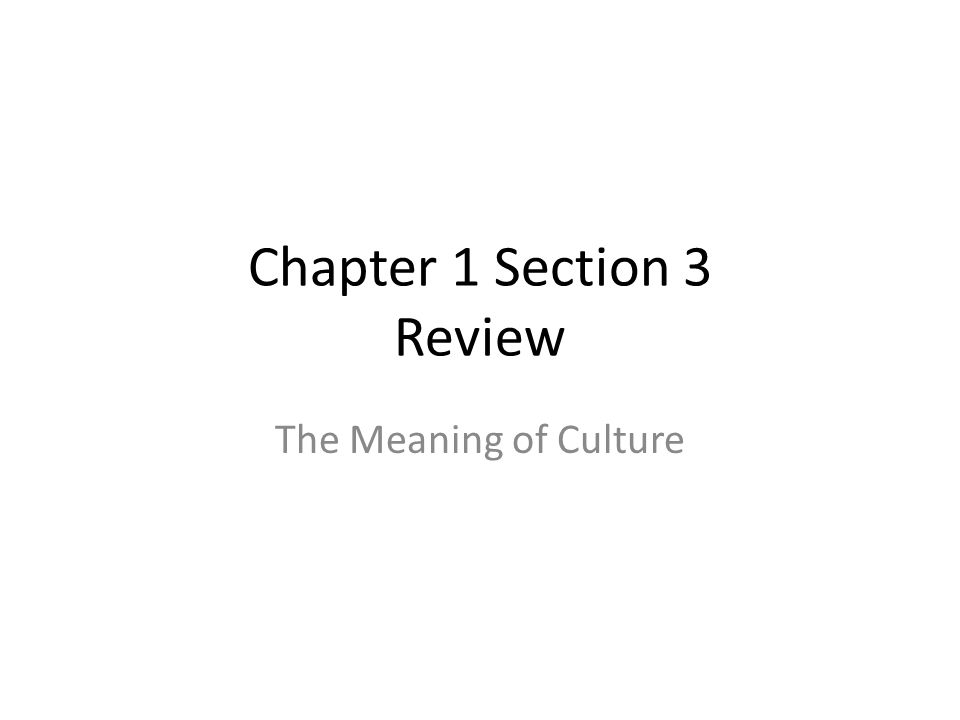 Chapter 1 Section 3 Review