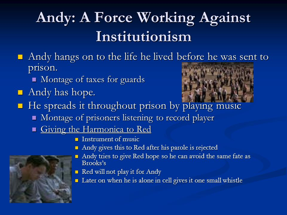 Andy: A Force Working Against Institutionism