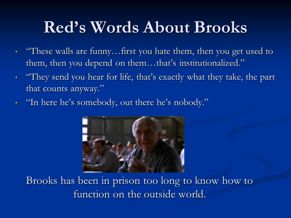 Red's Words About Brooks