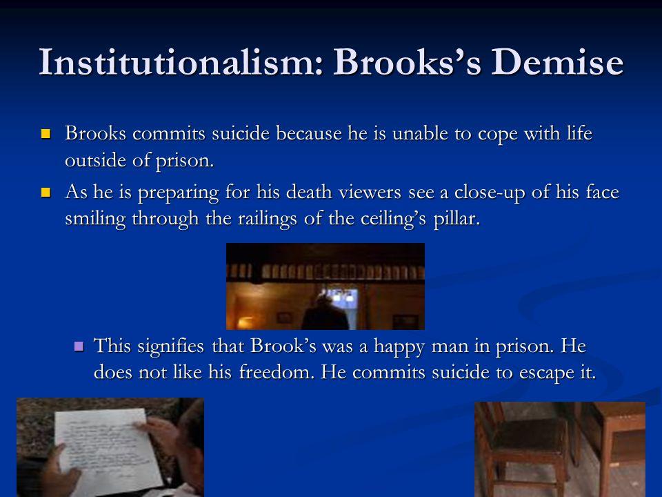 Institutionalism: Brooks's Demise