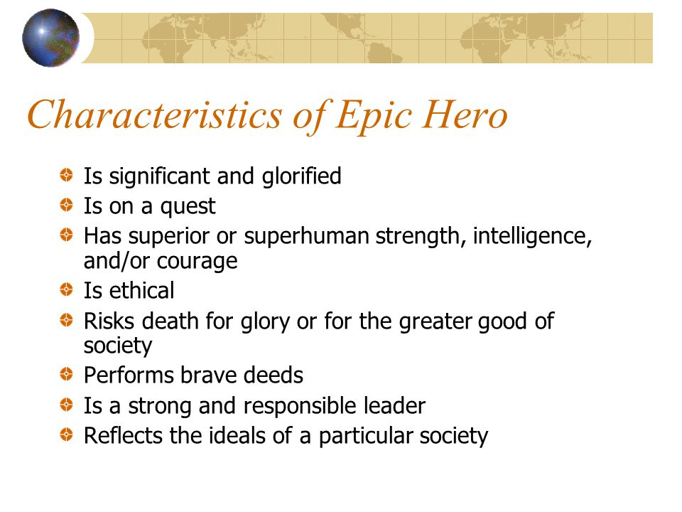 Characteristics of Epic Hero