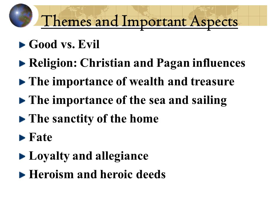 Themes and Important Aspects