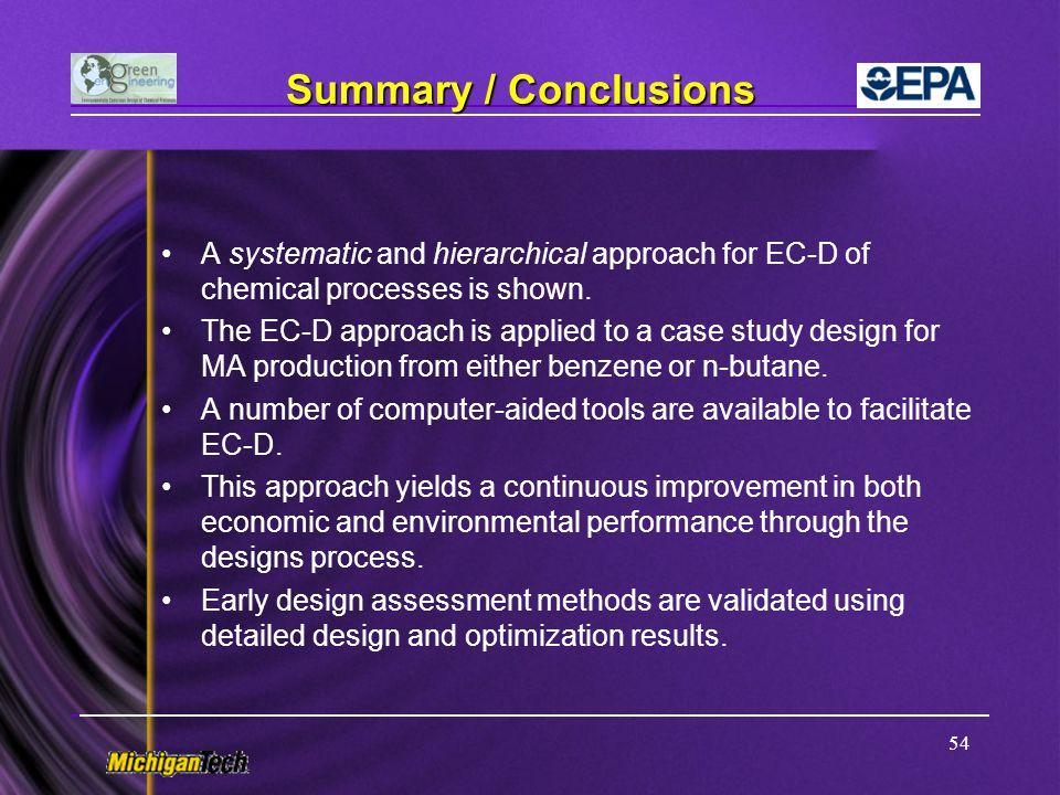 Summary / Conclusions A systematic and hierarchical approach for EC-D of chemical processes is shown.