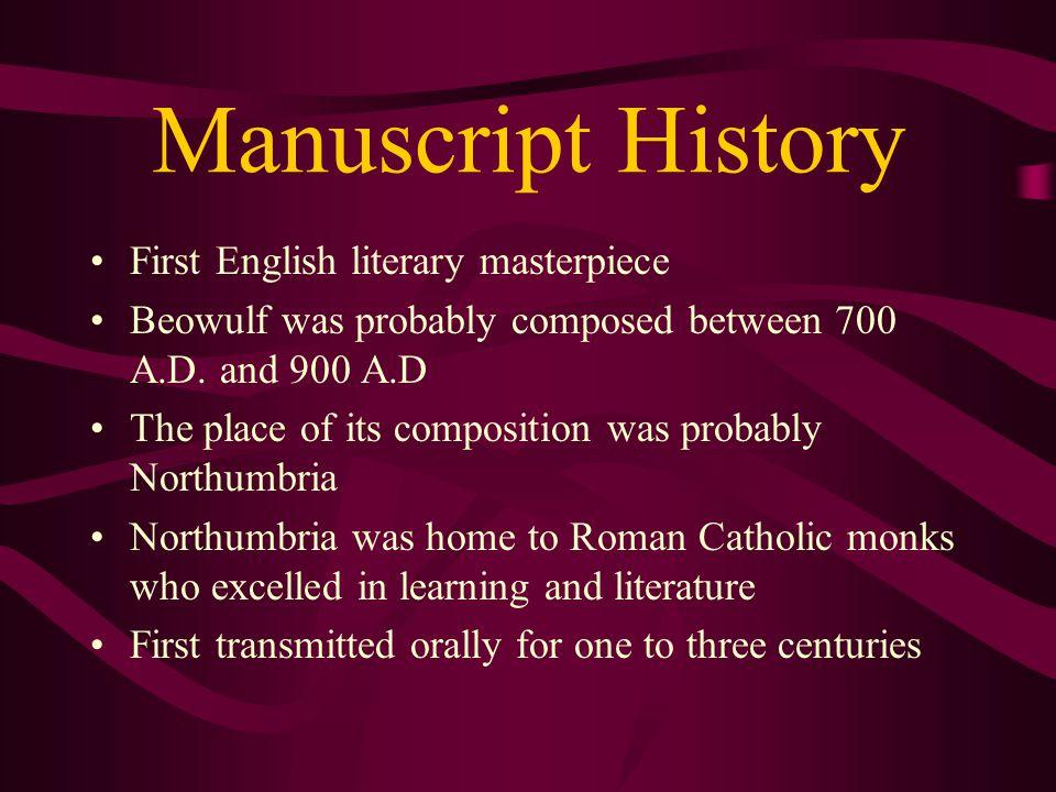 Manuscript History First English literary masterpiece