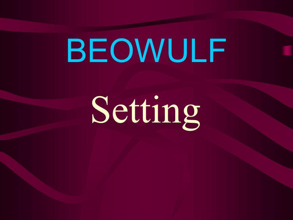 BEOWULF Setting