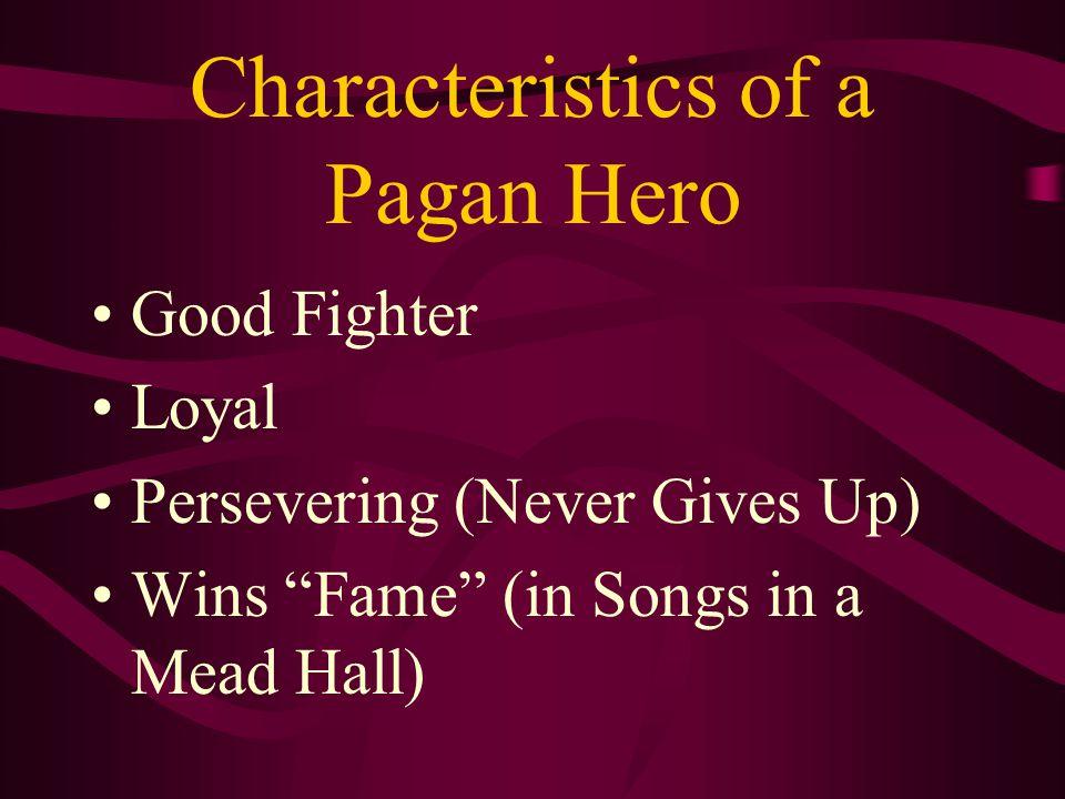 Characteristics of a Pagan Hero