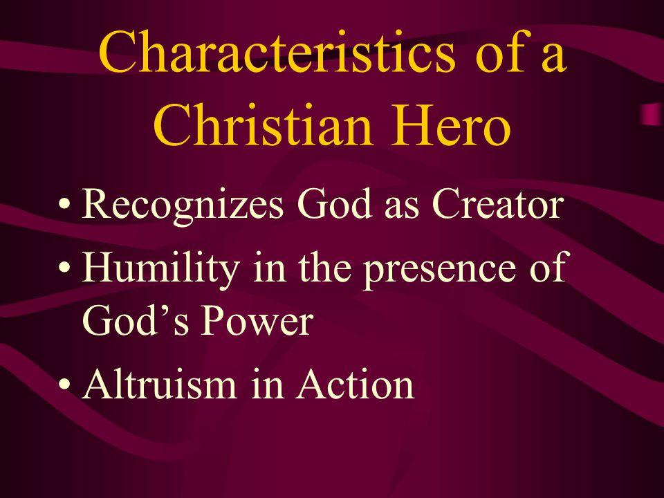 Characteristics of a Christian Hero