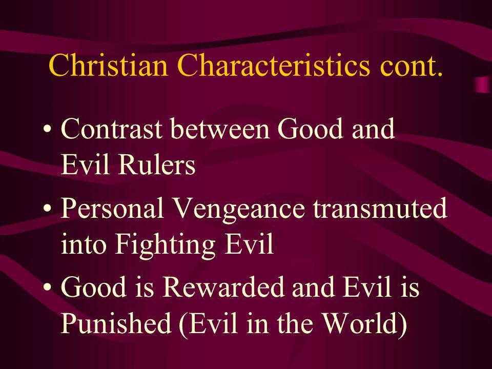 Christian Characteristics cont.