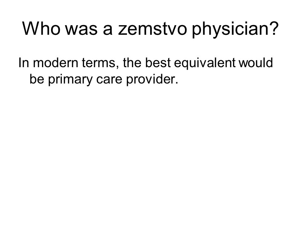 Who was a zemstvo physician