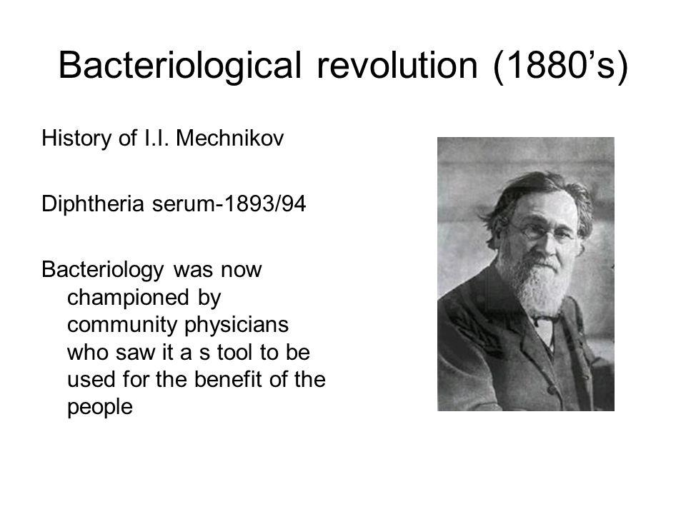 Bacteriological revolution (1880's)