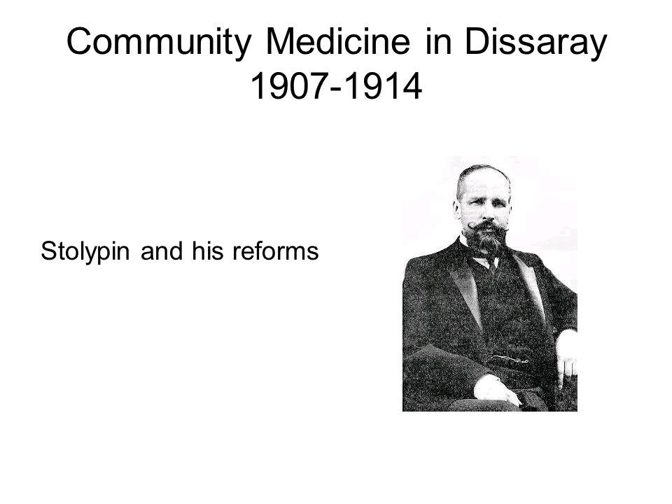 Community Medicine in Dissaray 1907-1914