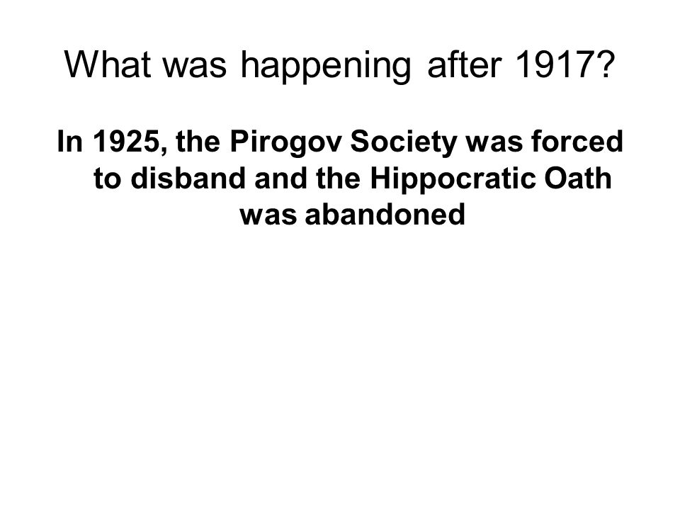 What was happening after 1917