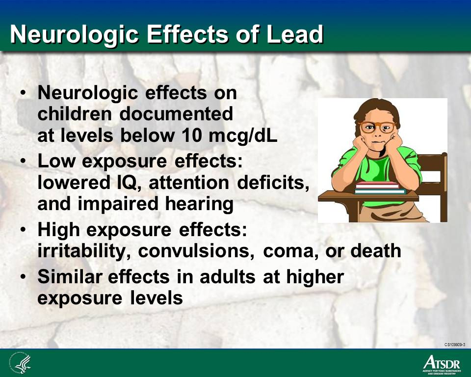 Neurologic Effects of Lead