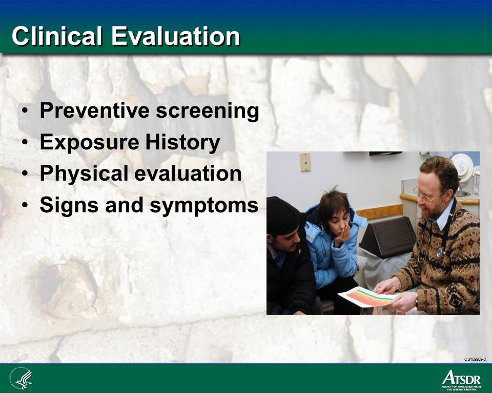 Clinical Evaluation Preventive screening Exposure History