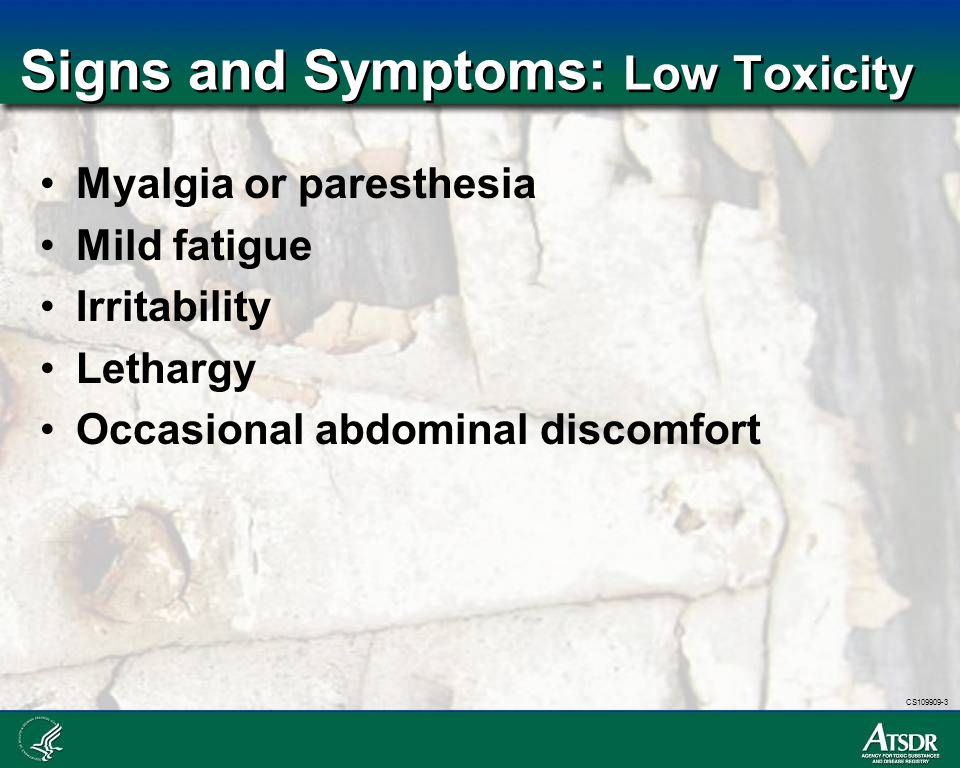 Signs and Symptoms: Low Toxicity
