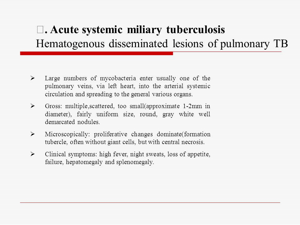 Ⅲ. Acute systemic miliary tuberculosis
