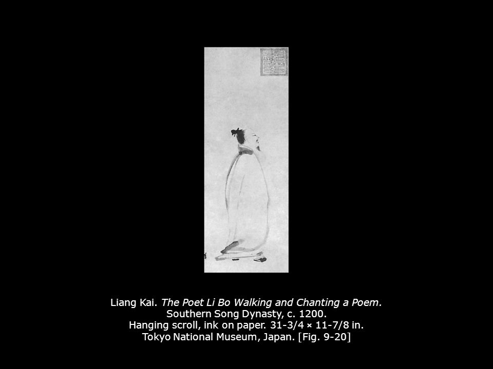 Liang Kai. The Poet Li Bo Walking and Chanting a Poem