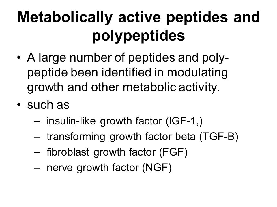 Metabolically active peptides and polypeptides