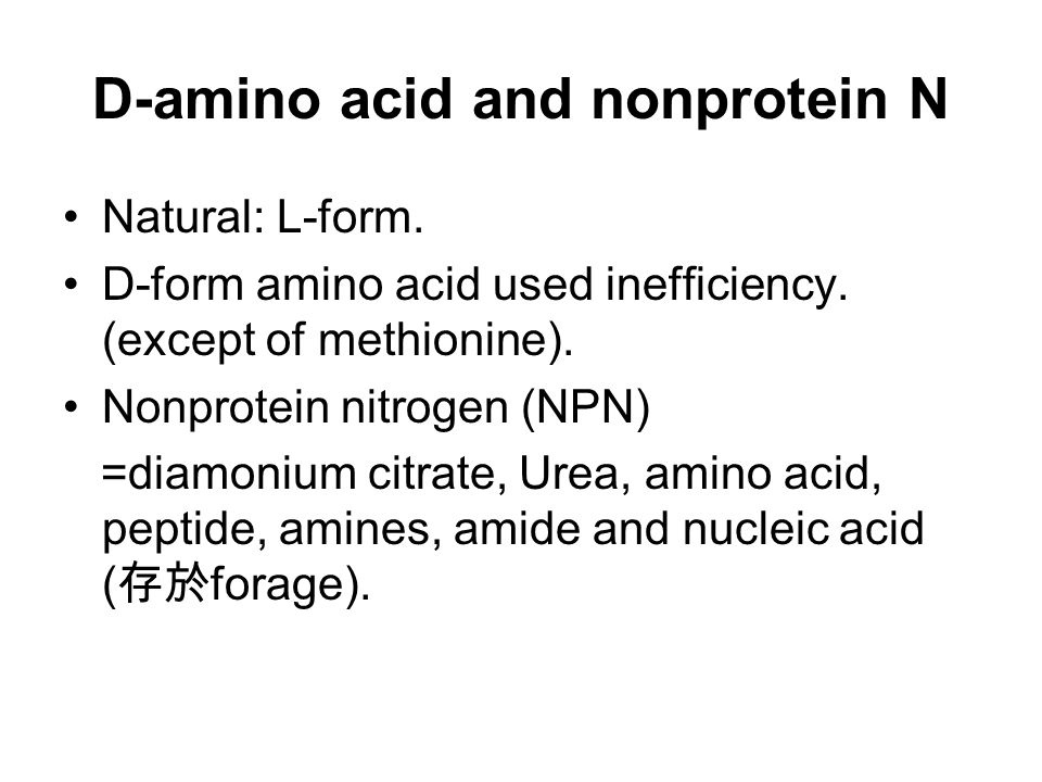 D-amino acid and nonprotein N