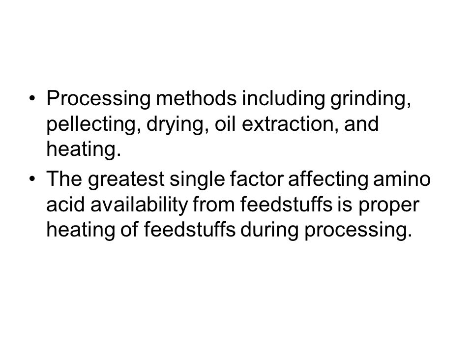 Processing methods including grinding, pellecting, drying, oil extraction, and heating.