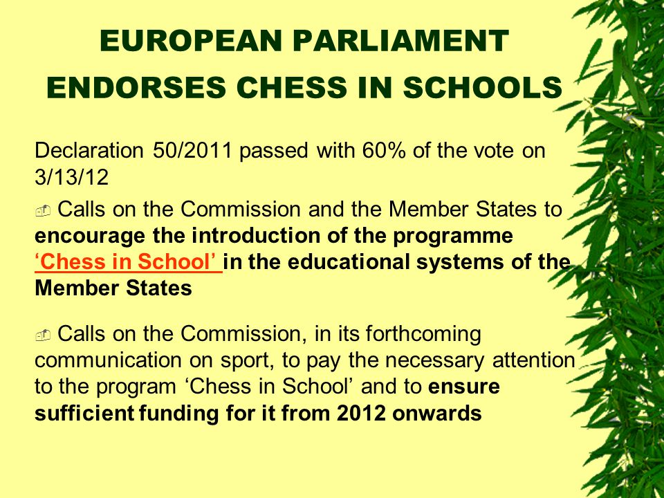 EUROPEAN PARLIAMENT ENDORSES CHESS IN SCHOOLS