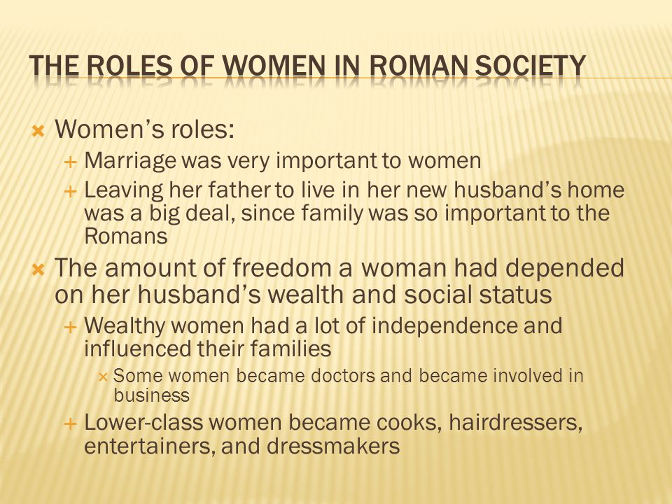 The Roles of Women in Roman Society