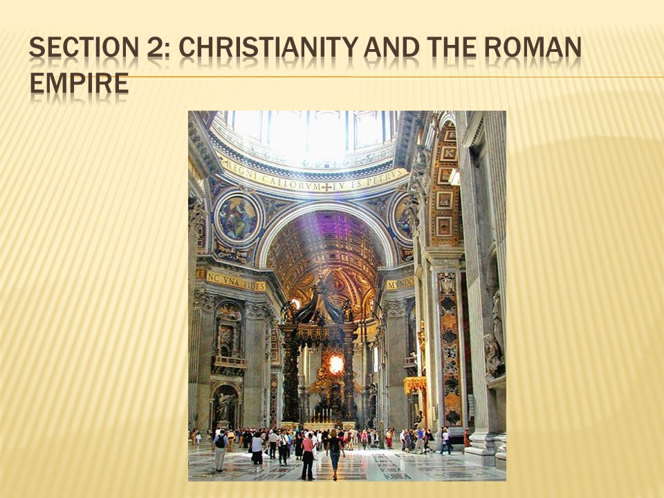 Section 2: Christianity and the Roman Empire