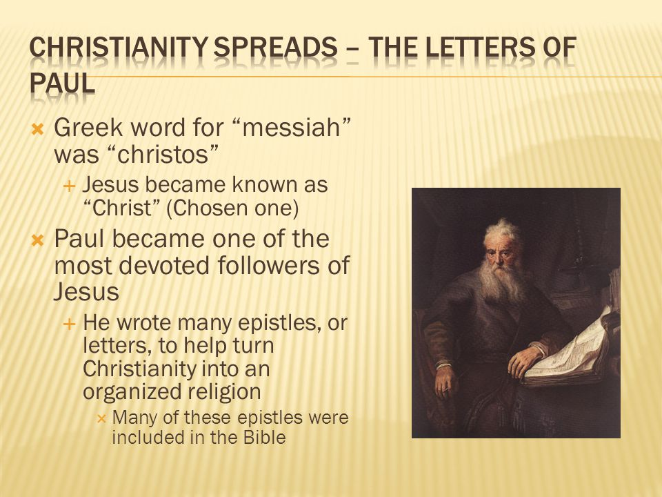Christianity Spreads – The Letters of Paul